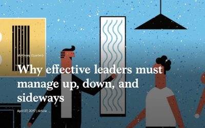 Why effective leaders must manage up, down, and sideways