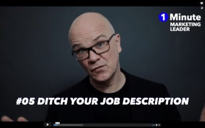 1 Minute Marketing Leader: #05 Ditch your job description
