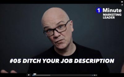 1 Minute Marketing Leader: #05 Ditch your job description