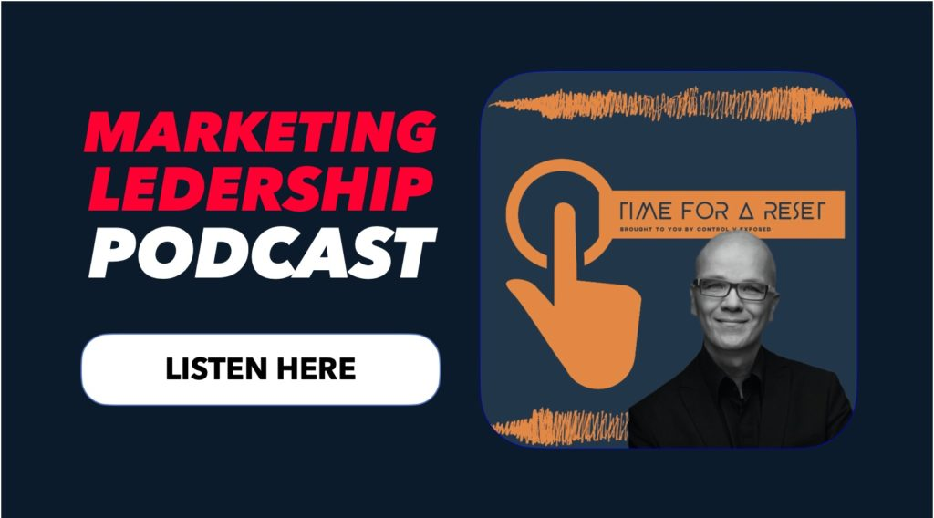 Marketing_Leadership_Podcast_Time_for_a_reset