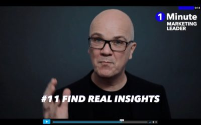 1 Minute Marketing Leader: #11 Find real customer insights